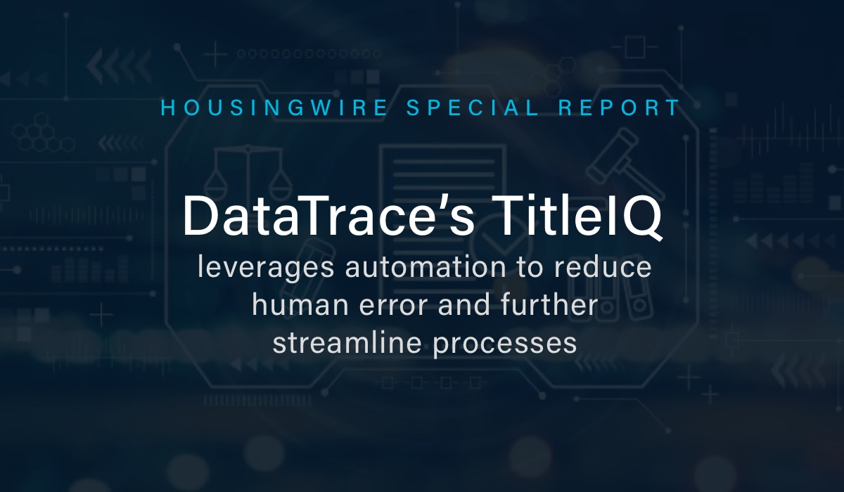 DataTrace21-HousingWire-SpecialRpt-Blog-1