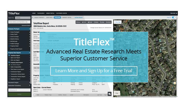 TitleFlex Advanced Real Estate Research Meets Superior Customer Service