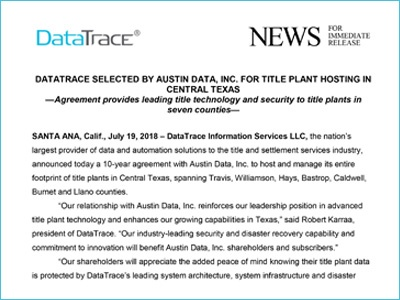 DATATRACE SELECTED BY AUSTIN DATA, INC. FOR TITLE PLANT HOSTING IN CENTRAL TEXAS