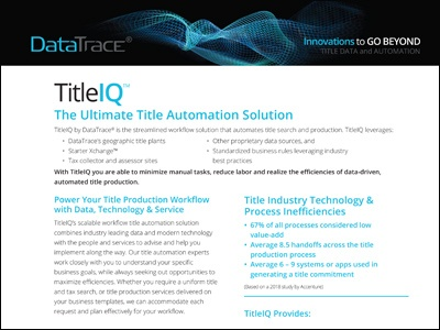 DataTrace TitleIQ The Ultimate Title Automation Solution