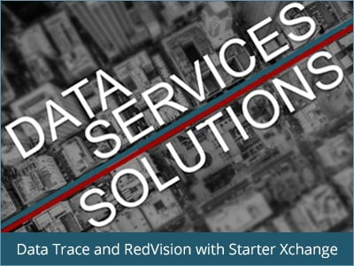 Data Trace and RedVision with Starter Xchange