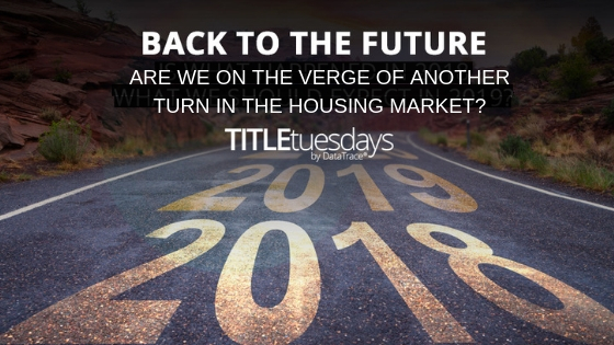 Back to the Future: Are We on the Verge of Another Turn in the Housing Market?