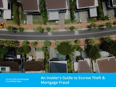 An Insider's Guide to Escrow Theft & Mortgage Fraud
