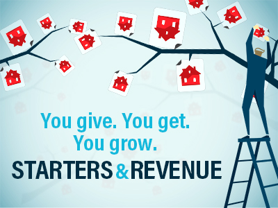 You Give. You Get. You Grow...Starters & Revenue.