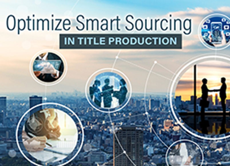 OPTIMIZE SMART SOURCING IN TITLE PRODUCTION